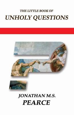 The Little Book of Unholy Questions (Paperback)