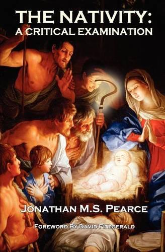 The Nativity: A Critical Examination (Paperback)