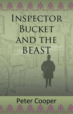 Inspector Bucket and the Beast (Paperback)