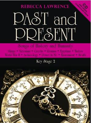 Past and Present: Songs of History and Humanity