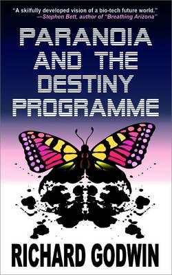 Paranoia and the Destiny Programme (Paperback)