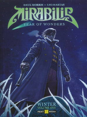 Mirabilis - Year of Wonders: v. 1: Winter (Hardback)
