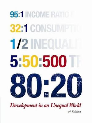 80:20 development in an unequal world (Paperback)