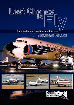 Last Chance to Fly (Paperback)