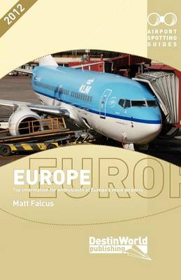 Airport Spotting Guides Europe (Paperback)