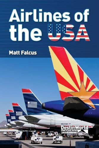 Airlines of the USA (Paperback)
