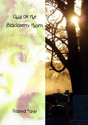 Child Of The Blackberry Thorn (Paperback)