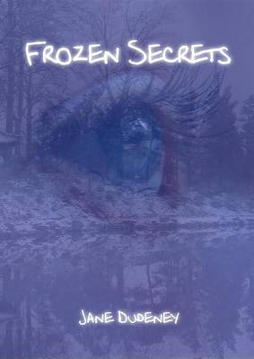 Frozen Secrets (Paperback)