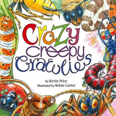 Crazy Creepy Crawlies (Paperback)