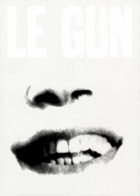 LE GUN No.5: 5: Close Eyes to Exit (Paperback)
