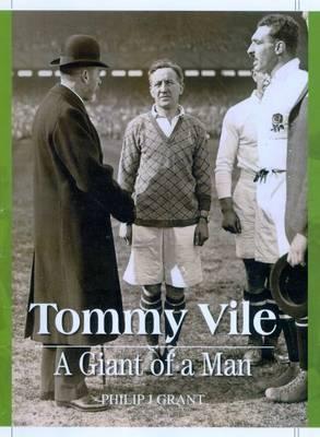 Tommy Vile, a Giant of a Man (Hardback)