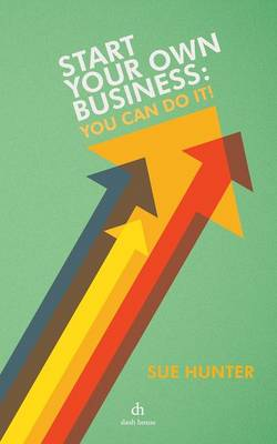 Start Your Own Business: You Can Do It! (Paperback)