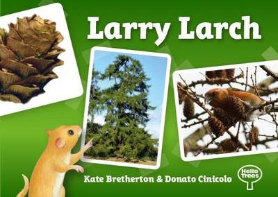 Larry Larch - Hello Trees (Paperback)