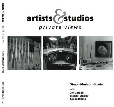 Artists & Studios: Private Views (Paperback)