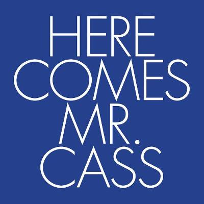 Here Comes Mr. Cass (Paperback)