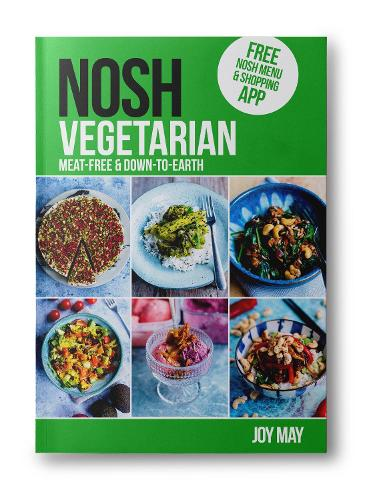 NOSH NOSH Vegetarian: Meat-free and Down-to-Earth - NOSH (Paperback)
