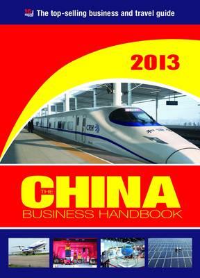 The China Business Handbook 2013 (Paperback)