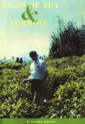 Tales of Tea and Turmoil (Paperback)