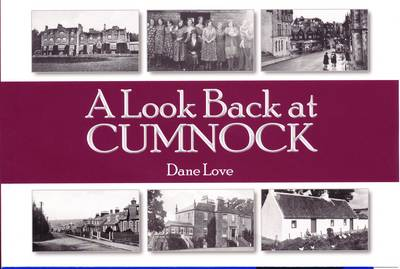 A Look Back at Cumnock (Paperback)