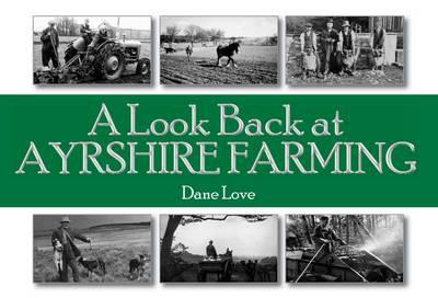 A Look Back at Ayrshire Farming (Paperback)