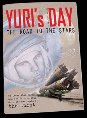 Yuri's Day: The Road to the Stars (Paperback)