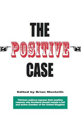 The Positive Case (Paperback)