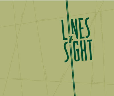 Lines of Sight: The Greenwich Project (Hardback)