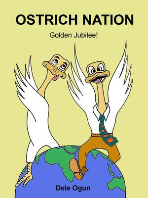 Ostrich Nation: Golden Jubilee! (Paperback)