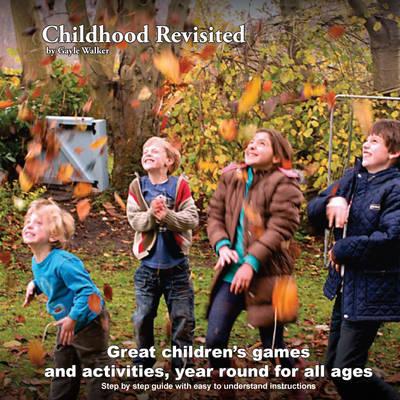 Childhood Revisited (Paperback)