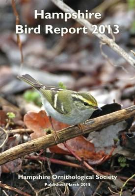 Hampshire Bird Report 2013 (Paperback)