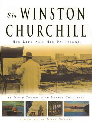 Sir Winston Churchill: His Life and His Paintings (Paperback)