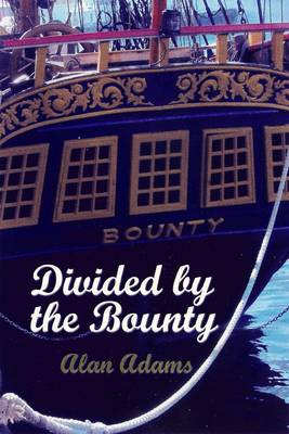 Divided by the Bounty (Paperback)