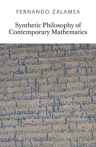 Synthetic Philosophy of Contemporary Mathematics (Paperback)