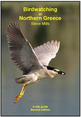 Birdwatching in Northern Greece: A Site Guide (Paperback)