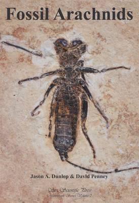 Fossil Arachnids - Monograph Series 2 (Hardback)