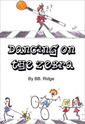 Dancing on the Zebra (Paperback)