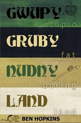 Gwupygrubynudnyland (Paperback)