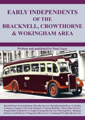 Early Independents of the Bracknell, Crowthorne & Wokingham Area (Paperback)