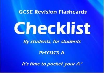 Checklist GCSE Revision Flashcards Physics A