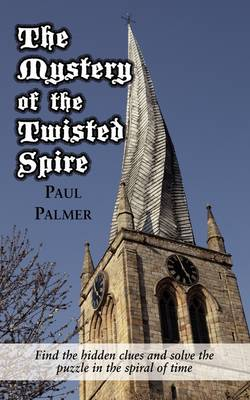 The Mystery of the Twisted Spire (Paperback)