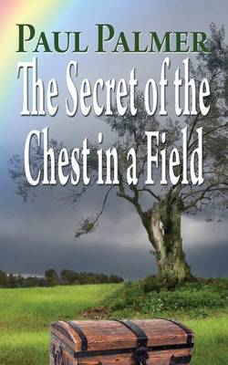 The secret of a chest in a field (Paperback)