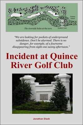 Incident at Quince River Golf Club (Paperback)