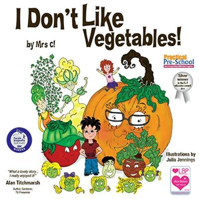 I Don't Like Vegetables! 2017 (Paperback)