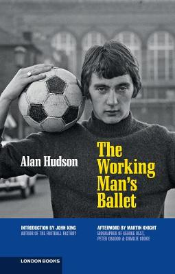 The Working Man's Ballet (Paperback)