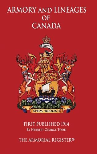 Armory and Lineages of Canada (Hardback)