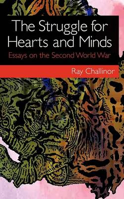 The Struggle for Hearts and Minds: Essays on the Second World War (Paperback)