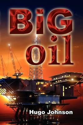 Big Oil (Paperback)