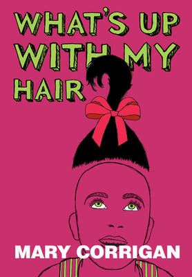 What's Up with My Hair? (Paperback)