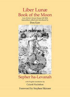 Liber Lunae & Sepher ha-Levanah: The Book of the Moon (Hardback)