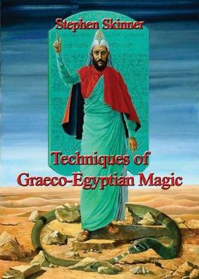 Techniques of Graeco-Egyptian Magic (Hardback)